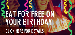 Eat for free on your birthday